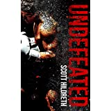 UNDEFEATED (UN SERIES Book 1)