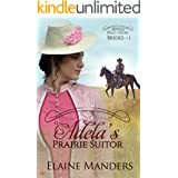 Adela's Prairie Suitor (The Annex Mail-Order Brides Book 1)