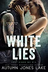 White Lies (Lost Kings MC Book 15) Kindle Edition