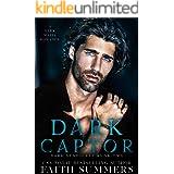 Dark Captor: A Dark Mafia Romance (Dark Syndicate Book 2)