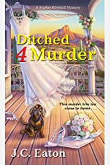 Ditched 4 Murder (Sophie Kimball Mystery Book 2) Kindle Edition