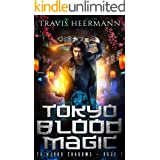 Tokyo Blood Magic: A Wuxia Adventure Series (Shinjuku Shadows Book 1)