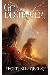 Gift of the Destroyer (Hunter in the Dark Book 1) Kindle Edition