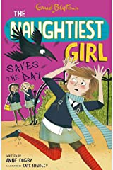 The Naughtiest Girl: Naughtiest Girl Saves The Day: Book 7 Kindle Edition