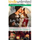 Any Way You Wish It: A second chance small town holiday romance (Upper Crust Series Book 9)