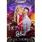 Iron Flats Rebel (Shifter Realms Book 3)