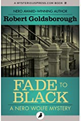 Fade to Black (The Nero Wolfe Mysteries) Kindle Edition