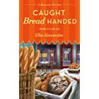 Caught Bread Handed: A Bakeshop Mystery (English Edition)