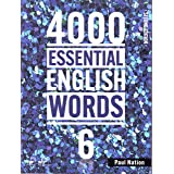 4000 ESSENTIAL ENGLISH WORDS 6: Student Book W/ STUDENT DIGITAL MATERIALS 2nd edition