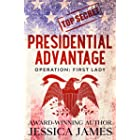 Presidential Advantage: Operation First Lady: Romantic Thriller 2020 (Phantom Force Tactical)