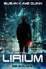 The Debt Collector: LIRIUM (Season One) Kindle Edition