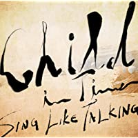 Child In Time (初回限定盤)(ライヴ音源CD付)