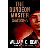 The Dungeon Master: The Disappearance of James Dallas Egbert III