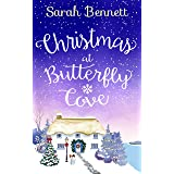 Christmas at Butterfly Cove: A delightfully feel good festive romance! (Butterfly Cove, Book 3)