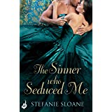 The Sinner Who Seduced Me: Regency Rogues Book 3