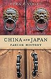 China and Japan: Facing History (English Edition)