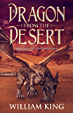 A Dragon from the Desert (The Dragonbond Saga Book 1) (English Edition)