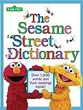 The Sesame Street Dictionary (Sesame Street): Over 1,300 Wor…