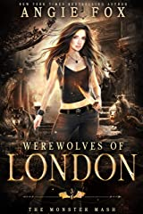 Werewolves of London: A dead funny romantic comedy (The Monster MASH Trilogy Book 3) Kindle Edition
