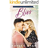 Bliss (Entangled Hearts Duet Book 2)
