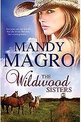 The Wildwood Sisters Kindle Edition