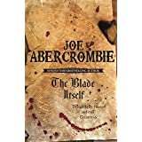 The Blade Itself: Book One (The First Law 1)