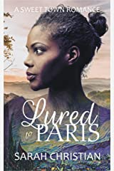 Lured to Paris (Sweet Town Clean Historical Western Romance Book 17) Kindle Edition