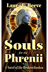Souls for the Phrenii (The Broken Kaskea Series Book 2) (English Edition) Kindle版