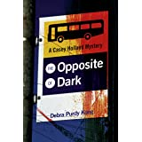 The Opposite of Dark (6 Book Series) (Casey Holland Mysteries 1)