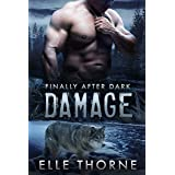 Damage: Finally After Dark (Shifters Forever Worlds Book 45)