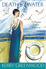 Death by Water: Phryne Fisher's Murder Mysteries 15: Phryne Fisher 15 Kindle Edition