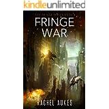 Fringe War (Fringe Series Book 4)