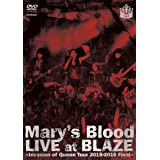 LIVE at BLAZE ~ Invasion of Queen Tour 2015 - 2016 Final ~ [DVD]