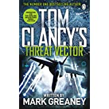 Threat Vector: INSPIRATION FOR THE THRILLING AMAZON PRIME SERIES JACK RYAN