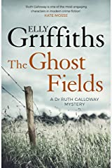 The Ghost Fields: The Dr Ruth Galloway Mysteries 7 Kindle Edition