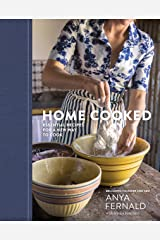 Home Cooked: Essential Recipes for a New Way to Cook [A Cookbook] Kindle Edition