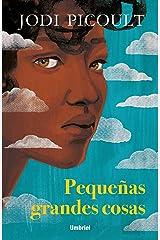 Pequeñas grandes cosas (Umbriel narrativa) (Spanish Edition) Kindle Edition