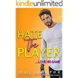 Hate the Player: An Enemies-to-Lovers Romantic Comedy