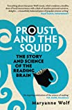 Proust and the Squid: The Story and Science of the Reading B…