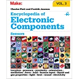 Encyclopedia of Electronic Components, Volume 3: Sensors for Location, Presence, Proximity, Orientation, Oscillation, Force,