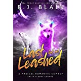 Last but not Leashed: A Magical Romantic Comedy (with a body count)