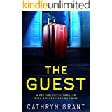 The Guest: A psychological thriller with a shocking twist (English Edition)