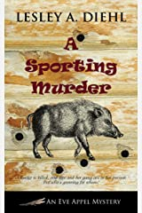 A Sporting Murder (An Eve Appel Mystery Book 3) Kindle Edition