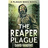 The Reaper Plague: Alien Invasion #2 (Plague Wars Series Book 7) (English Edition)