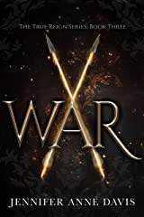 War: The True Reign Series, Book 3 Kindle Edition