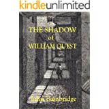 The Shadow of William Quest (A William Quest Victorian Mystery Thriller Book 1)