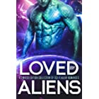 Loved by Aliens: A Limited Edition Collection of Sci-Fi Alien Romances (English Edition)