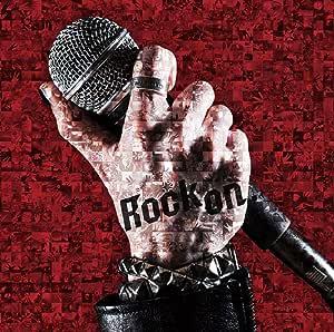 Rock on. (10,000枚完全生産限定盤 NA ver.)
