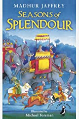 Seasons of Splendour: Tales, Myths and Legends of India (A Puffin Book) Kindle Edition