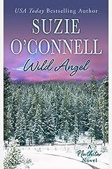 Wild Angel (Northstar Book 8) Kindle Edition